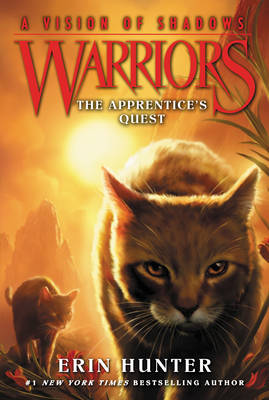 Warriors: A Vision of Shadows #1: The Apprentice's Quest by Erin Hunter