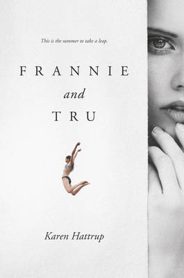 Frannie and Tru by Karen Hattrup