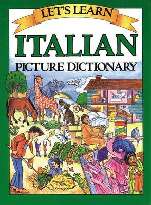Let's Learn Italian Picture Dictionary by Marlene Goodman