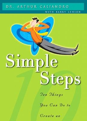 SIMPLE STEPS (SINGAPORE EDITION) by Arthur Caliandro