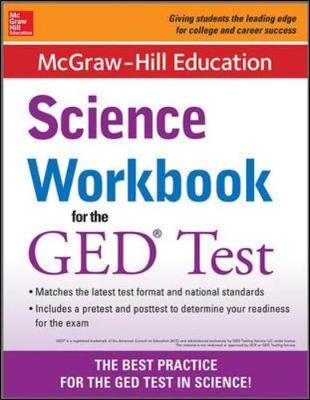McGraw-Hill Education Science Workbook for the GED Test by McGraw-Hill Education