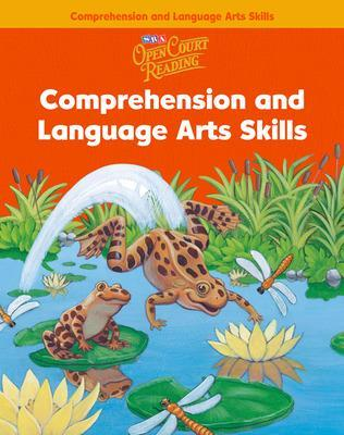 Open Court Reading, Comprehension and Language Arts Skills Workbook, Grade 1 by McGraw-Hill Education