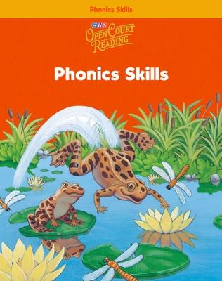 Open Court Reading, Phonics Skills Workbook, Grade 1 by McGraw-Hill Education