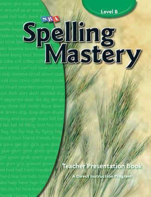 Spelling Mastery Level B, Teacher Materials by McGraw-Hill Education