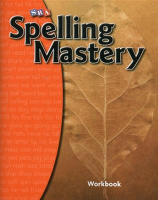 Spelling Mastery Level A, Student Workbook by McGraw-Hill Education