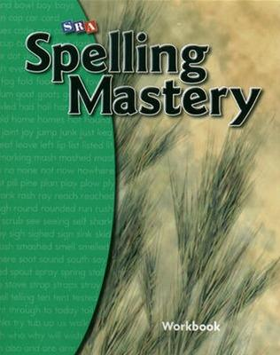 Spelling Mastery Level B, Student Workbook by McGraw-Hill Education