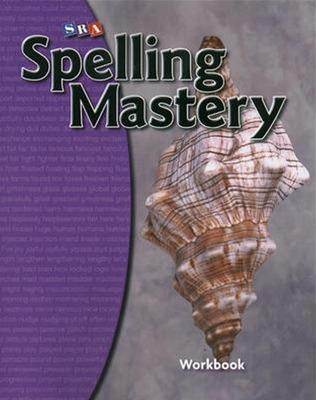 Spelling Mastery Level D, Student Workbook by McGraw-Hill Education