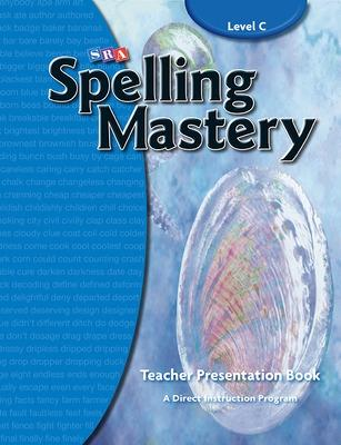 Spelling Mastery Level C, Teacher Materials by McGraw-Hill Education, SRA