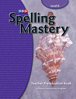 Spelling Mastery Level D, Teacher Materials by McGraw-Hill Education