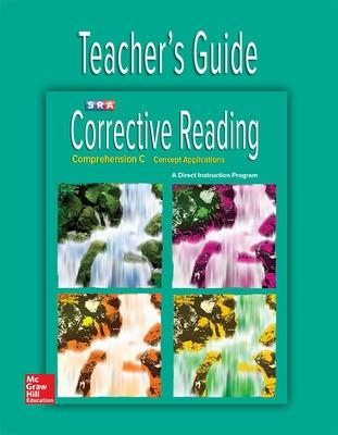 Corrective Reading Comprehension Level C, Teacher Guide by McGraw-Hill Education