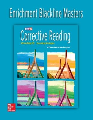 Corrective Reading Decoding Level B1, Enrichment Blackline Master by McGraw-Hill Education
