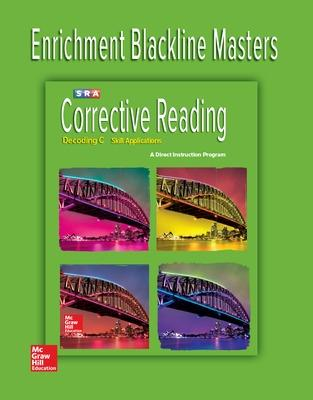 Corrective Reading Decoding Level C, Enrichment Blackline Master by McGraw-Hill Education