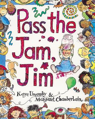 Pass The Jam, Jim by Kaye Umansky