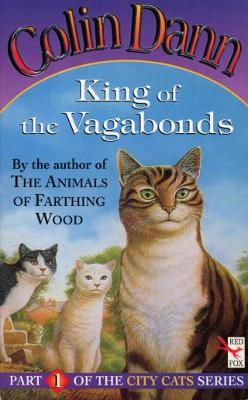 King Of The Vagabonds by Colin Dann