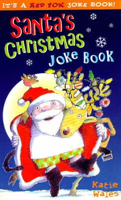 Santa's Christmas Joke Book by Katie Wales