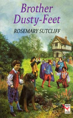 Brother Dusty Feet by Rosemary Sutcliff