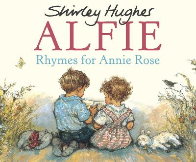Rhymes For Annie Rose by Shirley Hughes