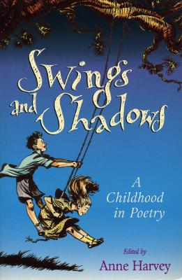 Swings And Shadows by Anne Harvey