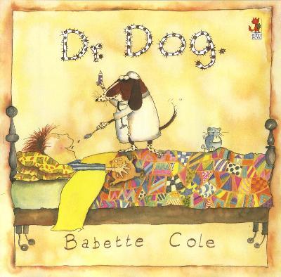 Dr Dog by Babette Cole