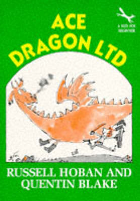 Ace Dragon by Russell Hoban, Quentin Blake