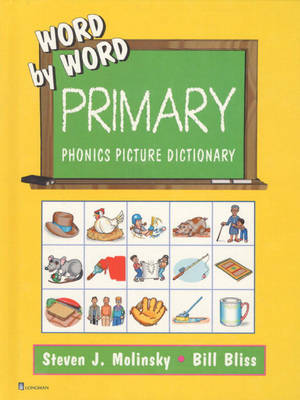 Phonics Picture Dictionary, Hardcover by Steven J. Molinsky, Bill Bliss