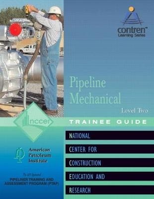 Pipeline Mechanical Level 2 Trainee Guide, Paperback by NCCER