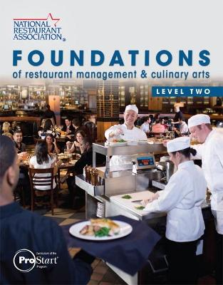 Foundations of Restaurant Management & Culinary Arts Level 2 by National Restaurant Association