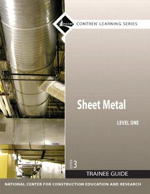 Sheet Metal Level 1 Trainee Guide, Paperback by NCCER