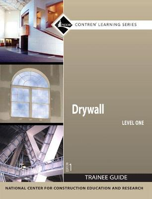 Drywall Level 1 Trainee Guide, Paperback by NCCER