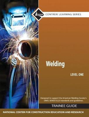 Welding Level 1 Trainee Guide, Paperback by NCCER