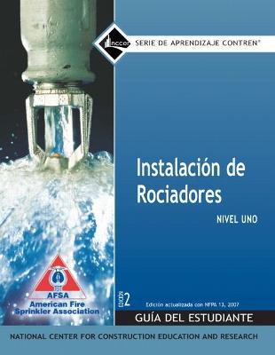 Sprinkler Fitter Spanish Level 1 Trainee Guide, Paperback, 1e by NCCER