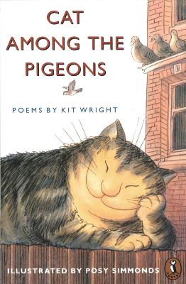 Cat Among the Pigeons Poems by Kit Wright