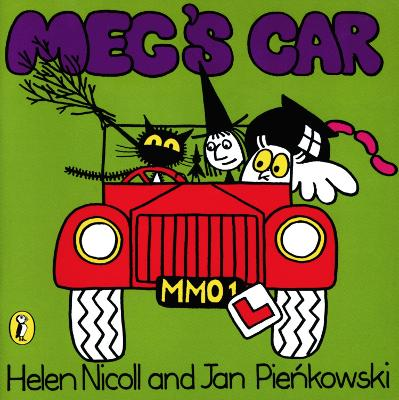 Meg's Car by Helen Nicoll, Jan Pienkowski