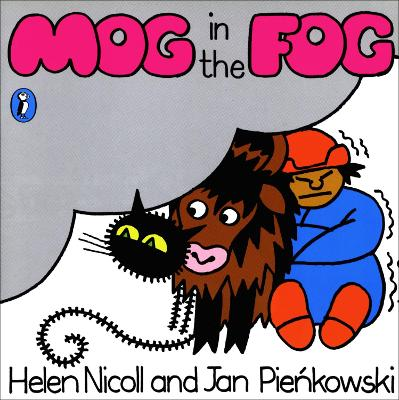 Mog in the Fog by Helen Nicoll, Jan Pienkowski