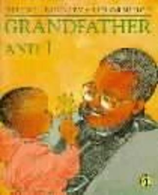 Grandfather and I by Helen E. Buckley