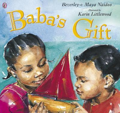 Baba's Gift by Beverley Naidoo, Maya Naidoo