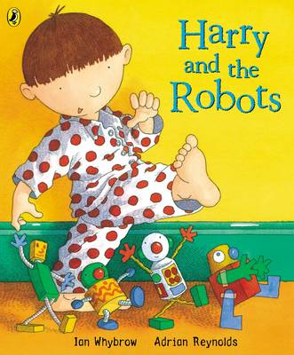 Harry and the Robots by Ian Whybrow