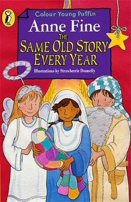 The Same Old Story Every Year by Anne Fine