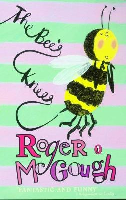 The Bee's Knees by Roger McGough