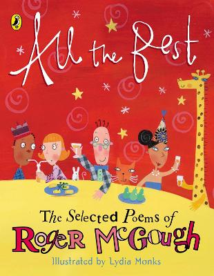 All the Best The Selected Poems of Roger McGough by Roger McGough