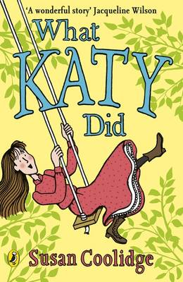 What Katy Did (with an introduction by Cathy Cassidy) by Susan Coolidge
