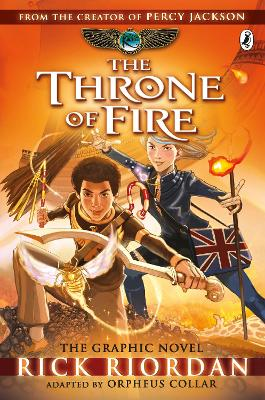 The Throne of Fire: The Graphic Novel (The Kane Chronicles Book 2) by Rick Riordan