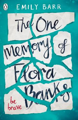 The One Memory of Flora Banks by Emily Barr