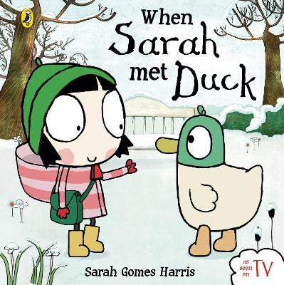 When Sarah Met Duck by Sarah Gomes Harris