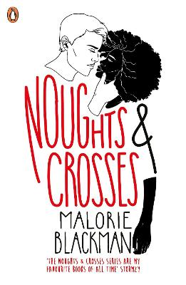Noughts & Crosses by Malorie Blackman