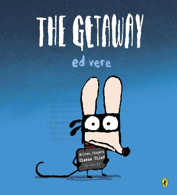 The Getaway by Ed Vere