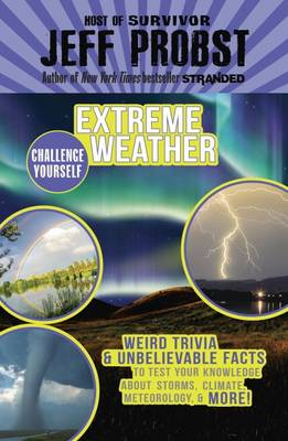 Extreme Weather by Jeff Probst