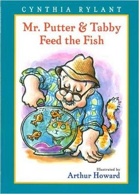 Mr Putter and Tabby Feed the Fish by Cynthia Rylant