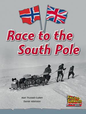Race to the South Pole by Alan Trussell-Cullen