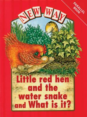 New Way Red Level Parallel Little Red Hen & the Water Snake/What is it? by Hannie Truijens